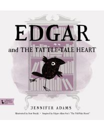 Edgar and the Tattle-Tale Heart: A BabyLit® Book