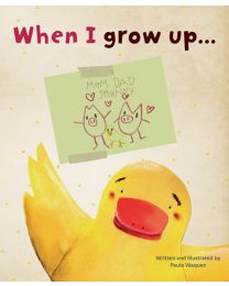 When I Grow Up . . .